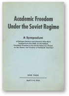 Academic Freedom Under the Soviet Regime