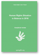 Human Rights Situation in Belarus in 2016