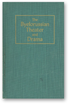 Seduro Vladimir, The Byelorussian Theater and Drama