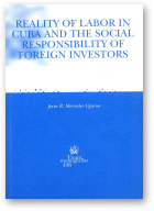 Mercader Uguina Jesús R., Reality of labour in Cuba and the social responsibility of foreign Investors